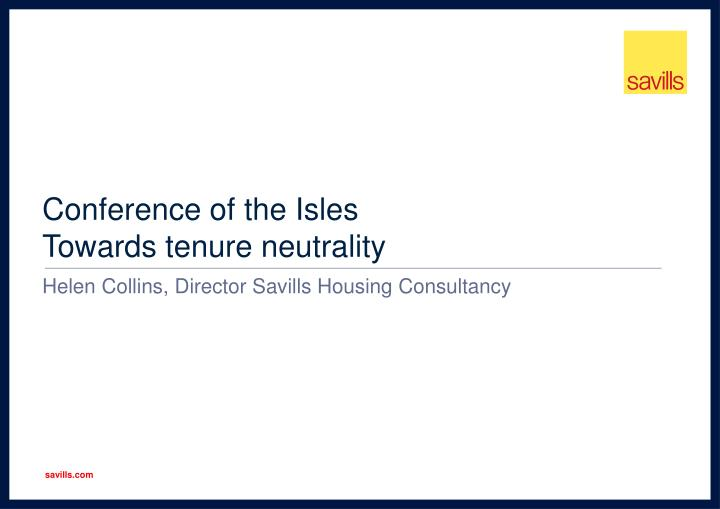conference of the isles towards t enure neutrality n.