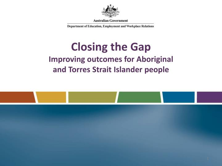 closing the gap improving outcomes for aboriginal and torres strait islander people n.