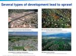 several types of development lead to sprawl