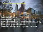 liveability prosperity environmental responsibility design excellence l eadership and governance