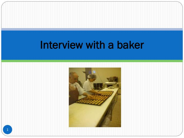 interview with a baker n.