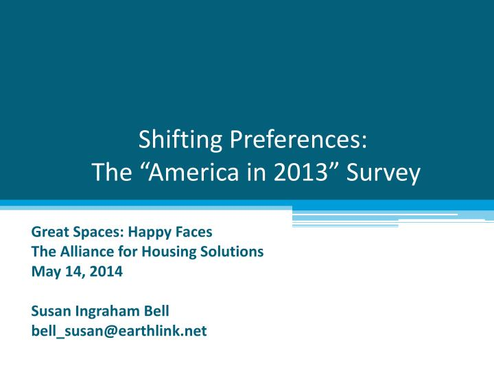 shifting preferences t he america in 2013 survey n.