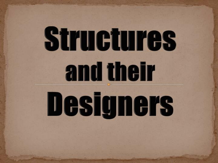 structures and their designers n.