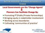 setting a course planners as agents of change