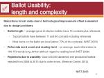 ballot usability length and complexity