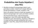 probabilitas dari suatu kejadian c atau p c