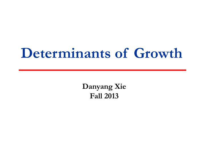 determinants of growth n.
