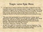 tragic verse epic hero