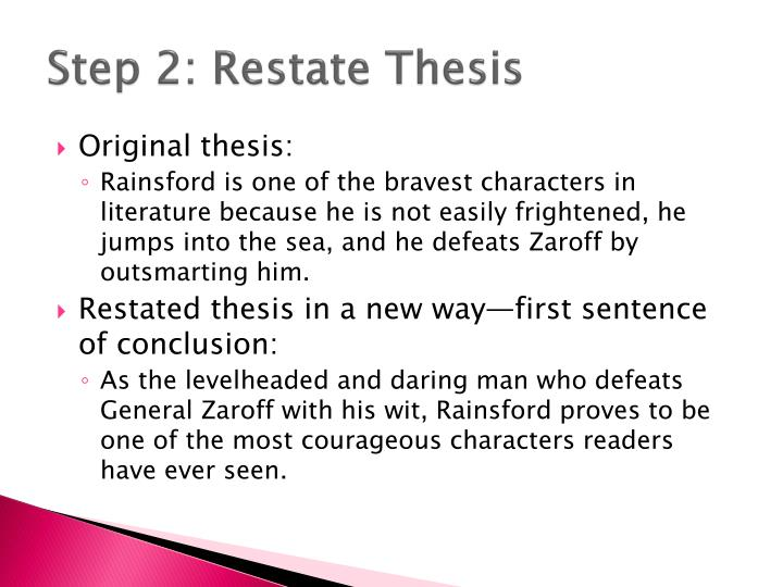 Step 2: Restate Thesis