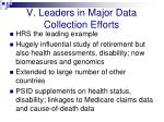 v leaders in major data collection efforts