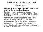 prediction verification and replication1