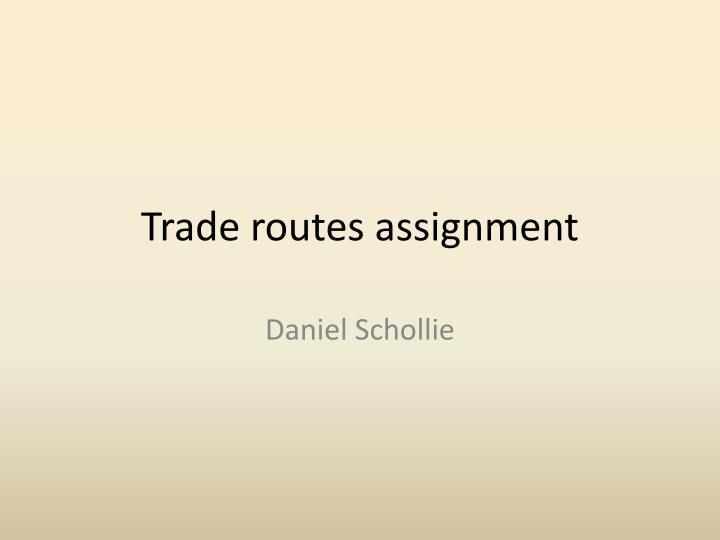 trade routes assignment n.