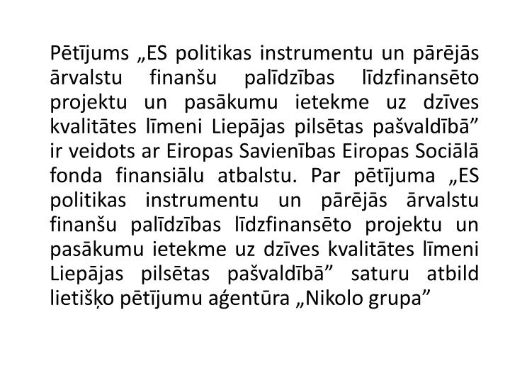 """Pētījums """"ES politikas instrumentu un pārējās ārvalstu finanšu palīdzības līdzfinansēt..."""