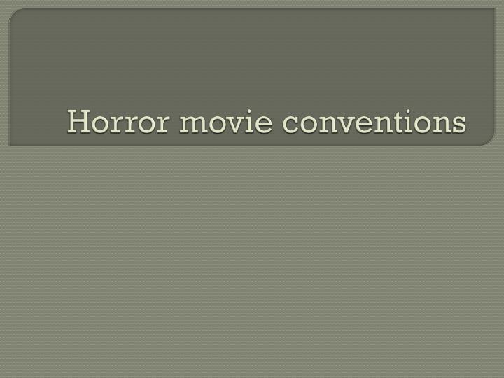 horror movie conventions n.