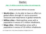 starter obj 1 to define a world city million city and mega city
