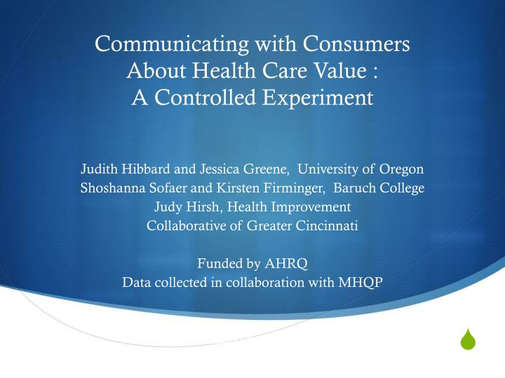 communicating with consumers about health care value a controlled experiment n.