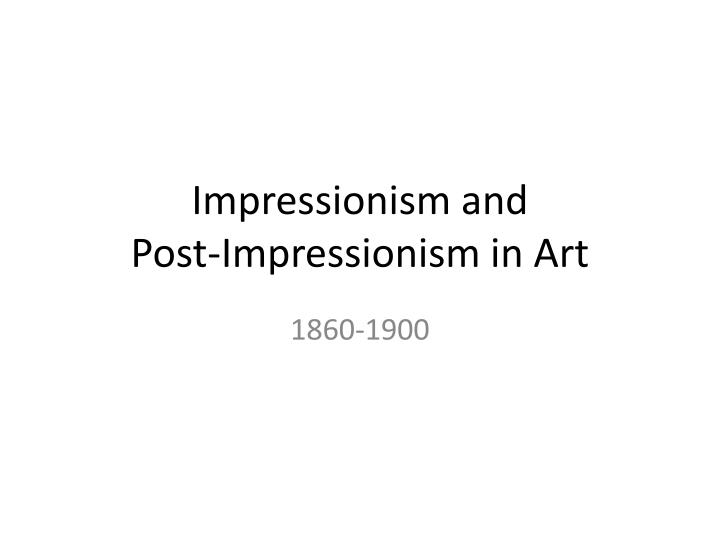 impressionism and post impressionism in art n.