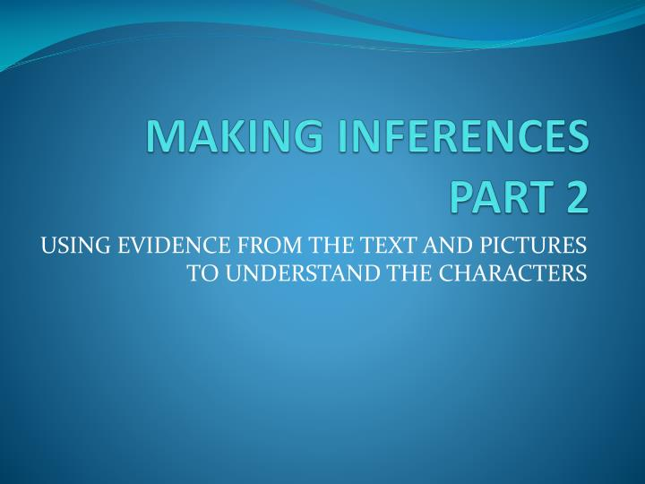 making inferences part 2 n.