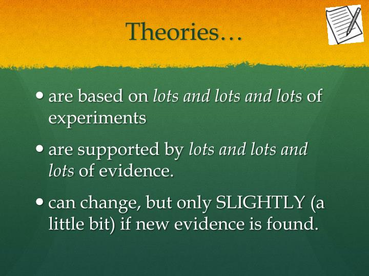 Theories…