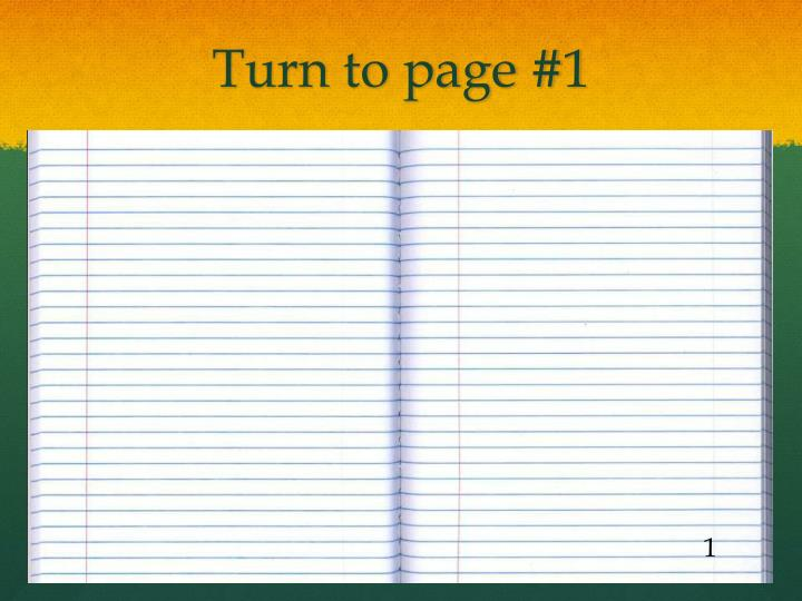 Turn to page #1