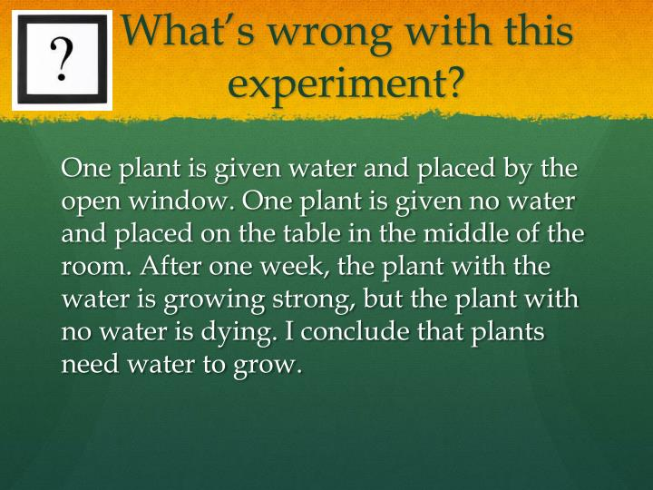 What's wrong with this experiment?