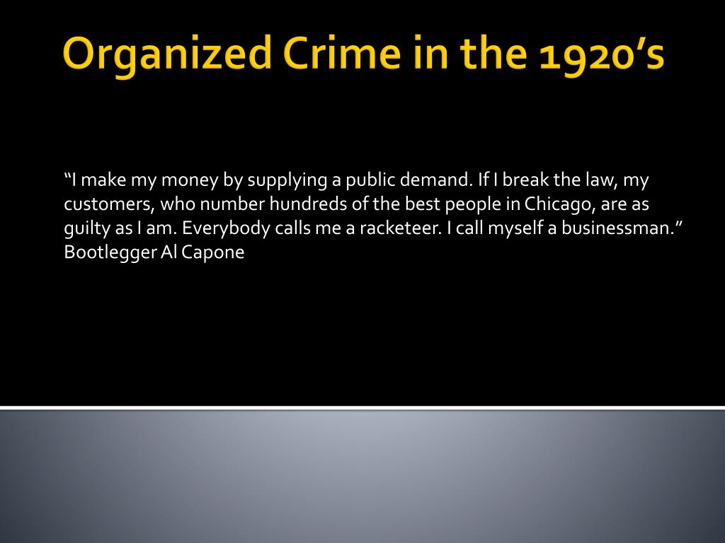 ppt organized crime in the 1920 s powerpoint presentation id 2239991