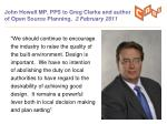 john howell mp pps to greg clarke and author of open source planning 2 february 2011