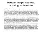 impact of changes in science technology and medicine
