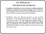 for reference the examiner g uidance