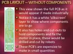 pcb layout without components