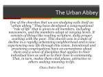 the urban abbey