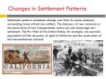 changes in settlement patterns