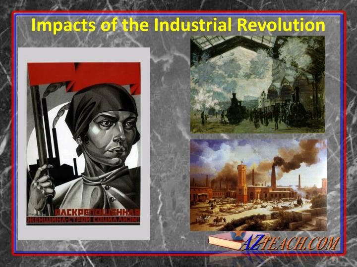 impacts of the industrial revolution n.