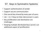 57 keys in symmetric systems