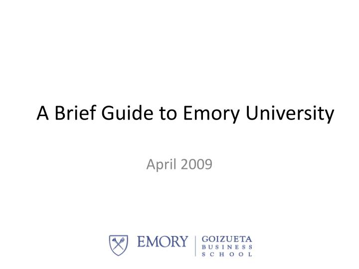 a brief guide to emory university n.