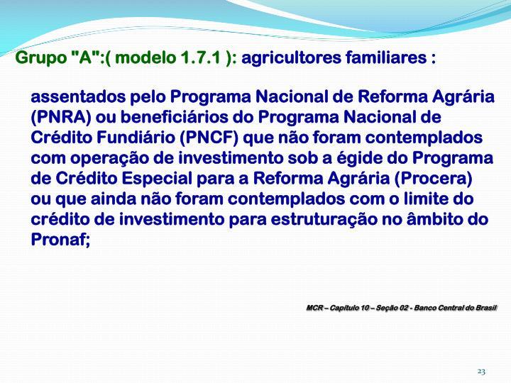 """Grupo """"A"""":( modelo 1.7.1 ):"""