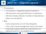 about the integrated capacity