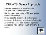 cuuats safety approach