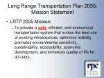 long range transportation plan 2035 mission statement