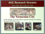 auc research streams from july 2012 march 2014