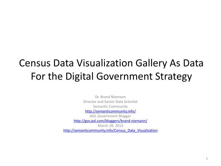 census data visualization gallery as data for the digital government strategy n.