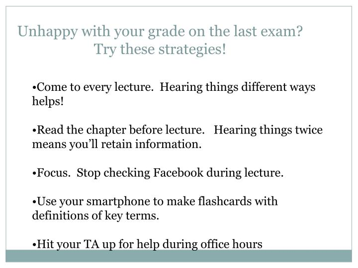 unhappy with your grade on the last exam try these strategies n.