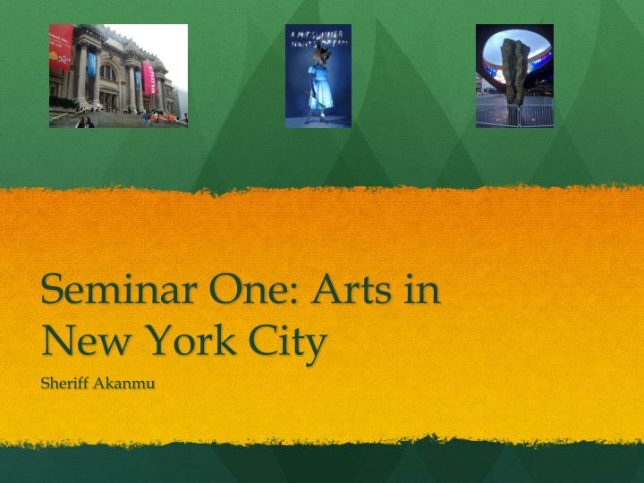 seminar one arts in new york city n.