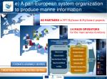 e a pan european system organization to produce marine information