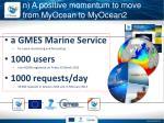 n a positive momentum to move from myocean to myocean2