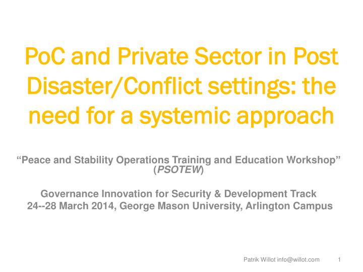 poc and private sector in post disaster conflict settings the need for a systemic approach n.