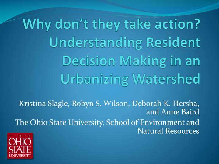 why don t they take action understanding resident decision making in an urbanizing watershed n.
