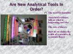 are new analytical tools in order