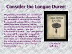 consider the longue duree