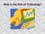what is the role of technology